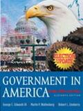Government In America People, Politics And Policy