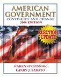 American Government: Continuity and Change, 2004 Election Edition
