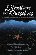 Literature and Ourselves A Thematic Introduction for Readers and Writers