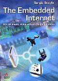 Embedded Internet: TCP/IP Basics, Implementation and Application