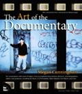 Art Of The Documentary Ten Conversations With Leading Directors, Cinematographers, Editors, ...