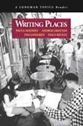 Writing Places A Longman Topics Reader