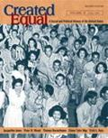 Created Equal A Social and Political History of the United States  1877 to Present