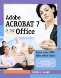 Adobe Acrobat 7 in the Office