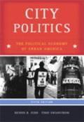 City Politics The Political Economy Of Urban America