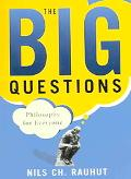 Big Questions Philosophy for Everyone