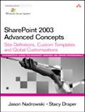Sharepoint 2003 Advanced Concepts Site Definitions, Custom Templates, And Global Customizations
