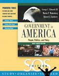 Government In America People, Politics, and Policy; S.O.S. Edition