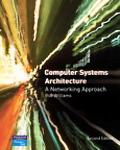 Computer Systems Architecture A Networking Approach
