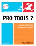 Pro Tools 7 for Macintosh And Windows Visual Quickstart Guide