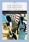 Struggle For Freedom A History of African Americans