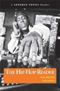 Hip Hop Reader, The (A Longman Topics Reader)