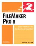 Filemaker Pro 8 for Windows And Macintosh Visual Quickstart Guide