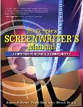 Complete Screenwriter's Manual A Comprehensive Reference of Format And Style