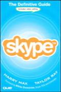 Skype The Definitive Guide