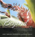 Beyond Digital Photography Transforming Photos into Fine Art With Photoshop And Painter