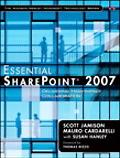 Essential Sharepoint 2007 Delivering High-impact Collaboration