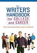 The Writer's Handbook for College and Career