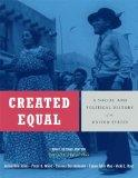 Created Equal: A Social and Political History of the United States, Brief Edition, Volume 2 ...