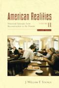 American Realities Historical Episodes from First Settlements to the Civil War