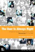 User Is Always Right A Practical Guide to Creating and Using Personas for the Web