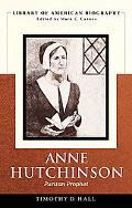 Anne Hutchinson: Dangerous Woman (Library of American Biography Series)