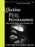 Effective Perl Programming: Ways to Write Better, More Idiomatic Perl (2nd Edition) (Effecti...