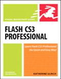 Flash Cs3 Professional for Windows and Macintosh Visual Quickstart Guide