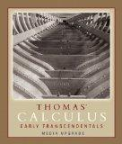 Thomas' Calculus, Early Transcendentals, Media Upgrade Value Package (includes Just-In-Time ...