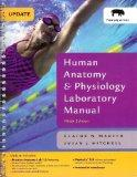 Human Anatomy & Physiology Laboratory Manual, Fetal Pig Version, Update (9th Edition) (Benja...