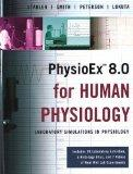 PhysioEx 8.0 for Human Physiology: Laboratory Simulations in Physiology (Integrated Product)