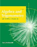 College Algebra and Trigonometry with Modeling and Visualization