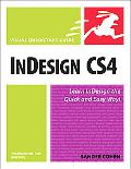 InDesign CS4 for Macintosh and Windows: (Visual QuickStart Guide Series)