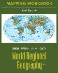 Mapping Workbook for World Regional Geography