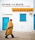 Within the Frame: The Journey of Photographic Vision