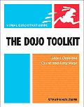 Dojo Toolkit: Visual QuickStart Guide