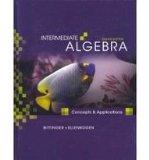 Intermediate Algebra: Concepts and Applications Plus MyMathLab Student Access Kit (8th Edition)
