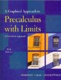 Graphical Approach to Precalculus with Limits: A Unit Circle Approach plus MyMathLab/MyStatL...