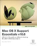 Apple Training Series: Mac OS X Support Essentials v10.6: A Guide to Supporting and Troubles...