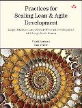 Practices for Scaling Lean & Agile Development: Large, Multisite, and Offshore Product Devel...