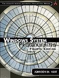 Windows System Programming (4th Edition) (Addison-Wesley Microsoft Technology Series)