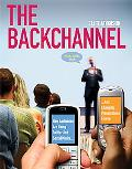 The Backchannel: How Audiences are Using Twitter and Social Media and Changing Presentations...