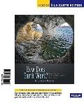 Books a la Carte for How Does Earth Work? Physical Geology and the Process of Science (2nd E...