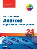 Sams Teach Yourself Android Application Development in 24 Hours (Sams Teach Yourself -- Hours)