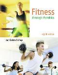 Fitness through Aerobics (8th Edition)