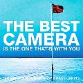 The Best Camera Is The One That's With You: iPhone Photography by Chase Jarvis (Voices That ...