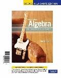 Intermediate Algebra: Functions & Authentic Applications, Books a la Carte Edition (4th Edit...