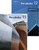 NEW Pre-calculus 12 - MathXL and myWorkText Value Pack
