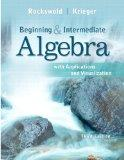Beginning and Intermediate Algebra with Applications & Visualization Plus NEW MyMathLab with...