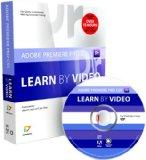 Adobe Premiere Pro CS5: Learn by Video (Book with DVD-ROM)
